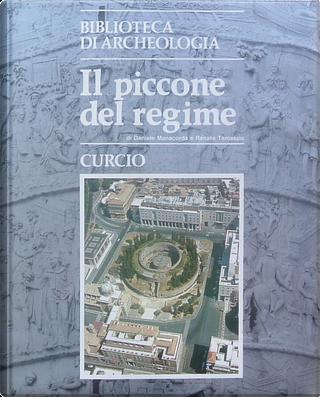 Il piccone del regime by Daniele Manacorda