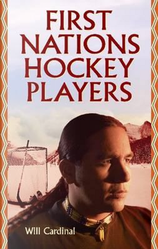 First Nations Hockey Players by Will Cardinal