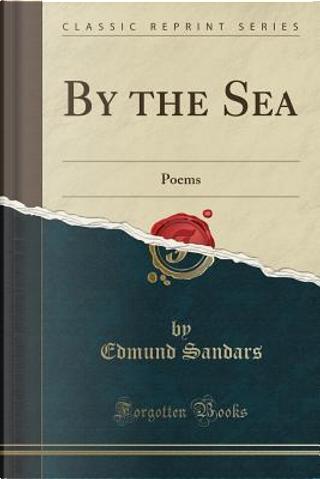 By the Sea by Edmund Sandars