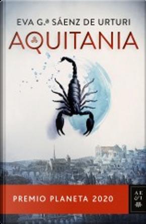 Aquitania by Eva García Sáenz
