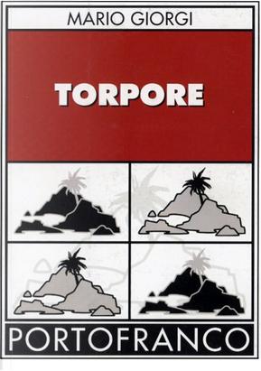 Torpore by Mario Giorgi