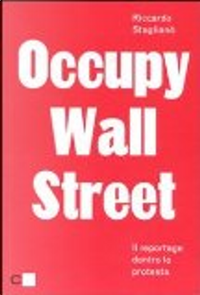 Occupy Wall Street by Riccardo Staglianò