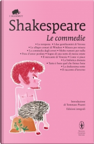 Le commedie by William Shakespeare