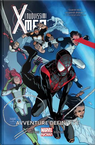 I nuovissimi X-Men vol. 6 by Brian Michael Bendis