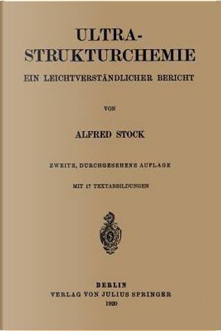 Ultra-Strukturchemie by Alfred Stock