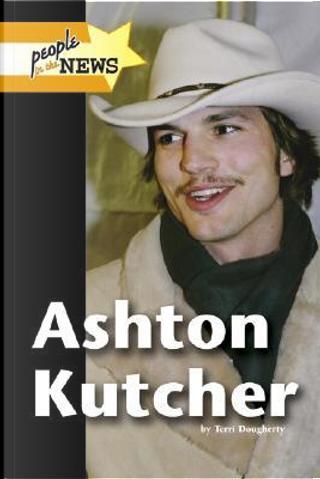 Ashton Kutcher by Terri Dougherty
