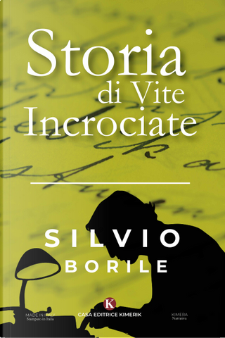 Storia di vite incrociate by Silvio Borile