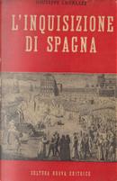 L'Inquisizione di Spagna by Joseph Lavallée