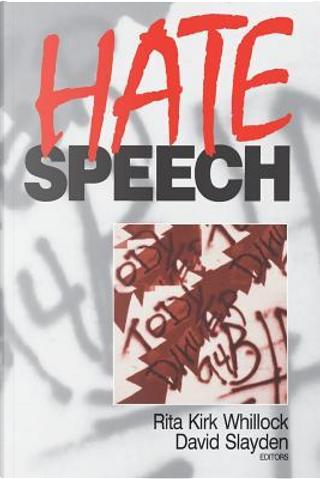 Hate Speech by Rita Kirk Whillock