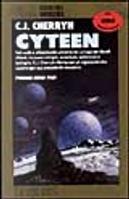 Cyteen by Carolyn Janice Cherryh