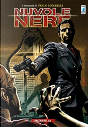 Nuvole Nere n. 1 by Carlo Lucarelli, Francesco Bonanno, Mauro Smocovich