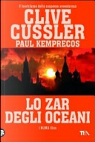 Lo zar degli oceani by Clive Cussler, Paul Kemprecos