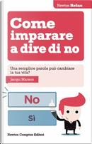 Come imparare a dire di no by Jacqui Marson