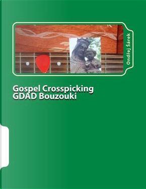 Gospel Crosspicking Gdad Bouzouki by Ondrej Sarek