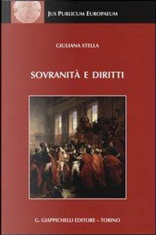 Sovranità e diritti. La dottrina dello stato da Jellinek a Schmitt by Giuliana Stella