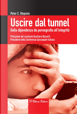 Uscire dal tunnel by Peter C. Kleponis