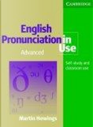 English Pronunciation in Use Advanced Book with Answers and  5 Audio CDs by Martin Hewings