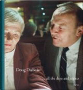 All the Days and Nights by Doug DuBois
