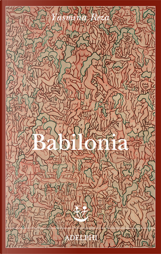 Babilonia by Yasmina Reza