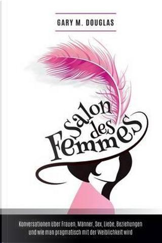 Salon des Femmes - German by Gary M. Douglas