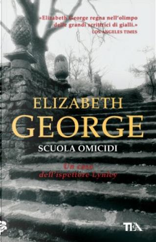 Scuola omicidi by Elizabeth George