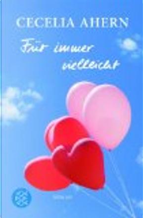 FUR IMMER VIELLEICHT by Cecelia Ahern