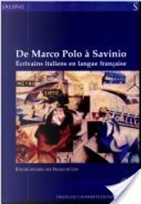 De Marco Polo à Savinio by François Livi