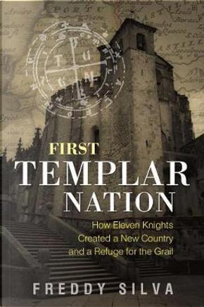 First Templar Nation by Freddy Silva