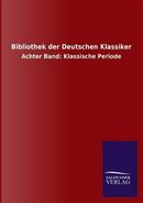 Bibliothek der Deutschen Klassiker by ohne Autor