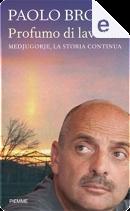Profumo di lavanda by Paolo Brosio