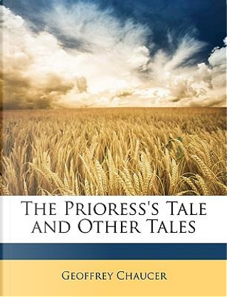 The Prioress's Tale and Other Tales by Geoffrey Chaucer