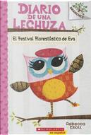 Diario de una lechuza / Eva's Treetop Festival by Rebecca Elliott