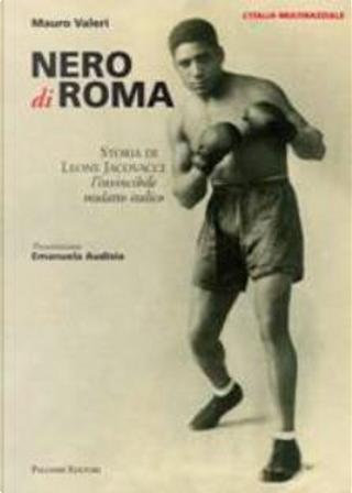 Nero di Roma by Mauro Valeri