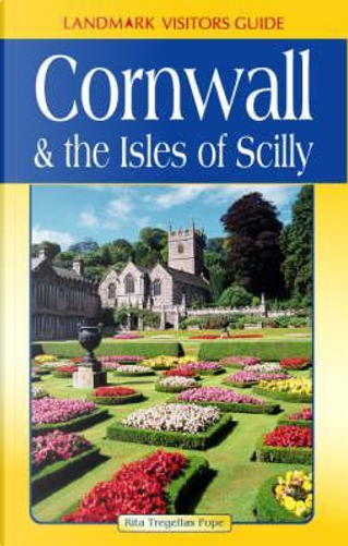 Cornwall & the Isles of Scilly by Rita Tregellas Pope