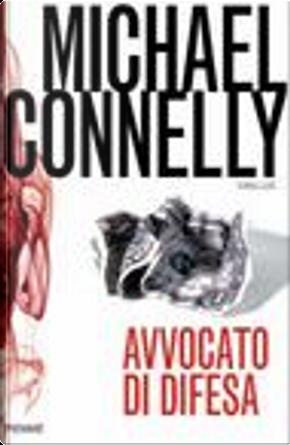 Avvocato di difesa by Michael Connelly