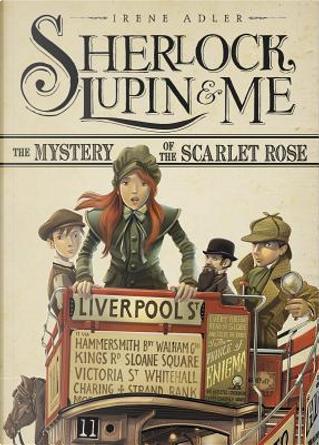 The Mystery of the Scarlet Rose by Irene Adler