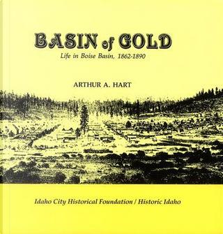 Basin of Gold by Arthur A. Hart