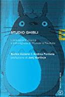 Studio Ghibli by Andrea Fontana, Enrico Azzano