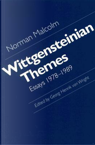 Wittgensteinian Themes by Norman Malcolm