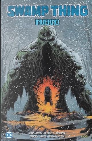 Swamp thing vol. 1 by Scott Bryan Wilson, Len Wein, Tom King, Mark Russell