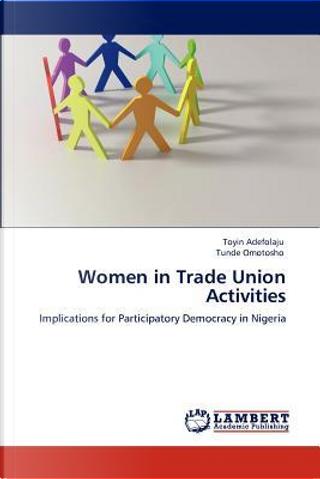 Women in Trade Union Activities by Toyin Adefolaju
