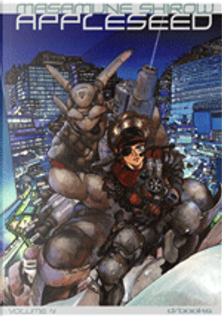 Appleseed vol. 4 (di 4) by Masamune Shirow