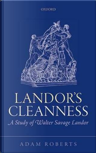 Landor's Cleanness by Adam Roberts