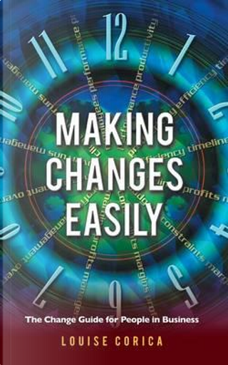 Making Changes Easily by Louise Corica