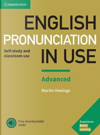 English Pronunciation in Use Advanced Book with Answers and Downloadable Audio by Martin Hewings