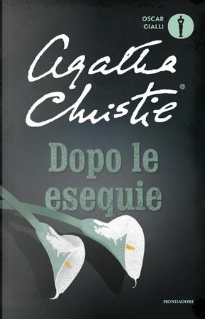 Dopo le esequie by Agatha Christie