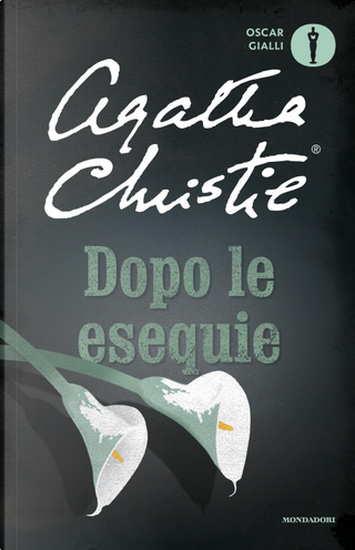 Dopo le esequie by Agatha Christie