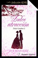 Dulce atracción by Eva Benavídez