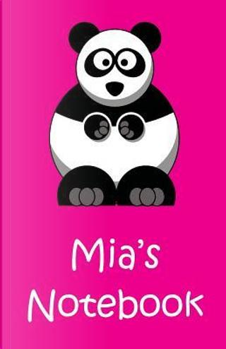 Mia's Notebook by Mia