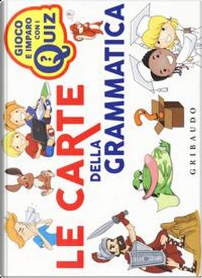 Le carte della grammatica. Ediz. a colori by Massimo Birattari